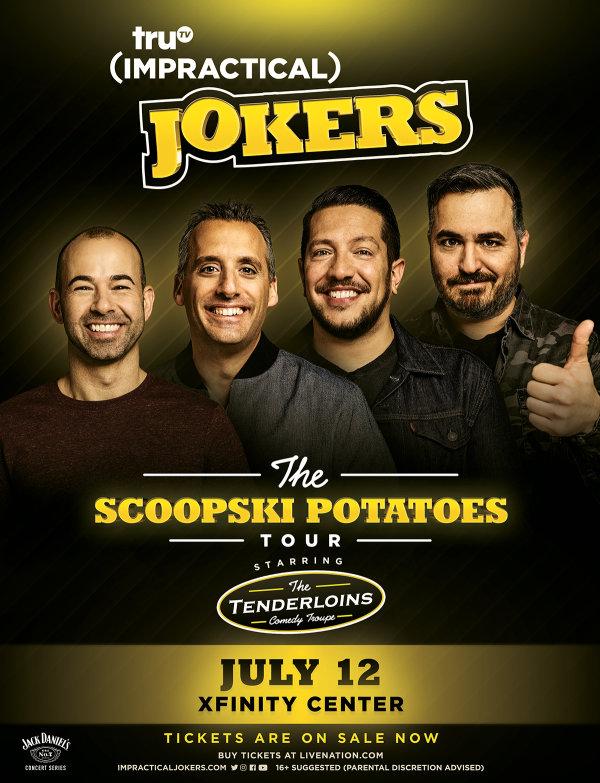 None - Win tickets to Impractical Jokers The Skoopski Potatoes Tour