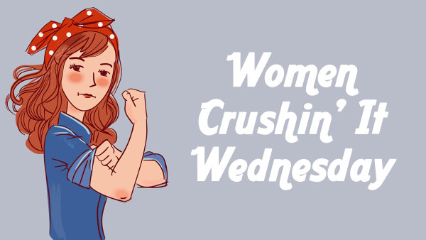 None - Women Crushin' It Wednesday!