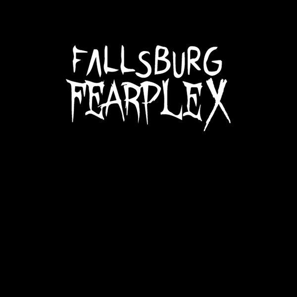 None - Win tickets to Fallsburg Fearplex!