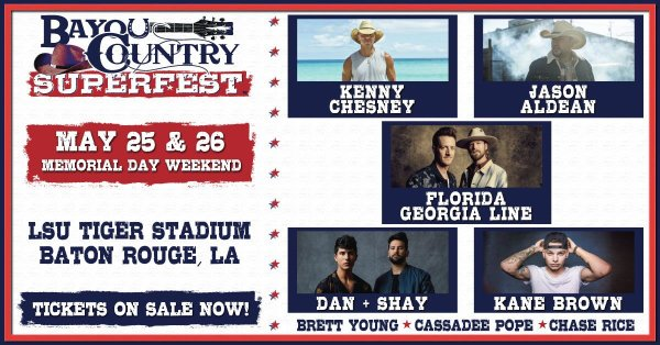 None - Win Bayou Country Superfest  Tickets!