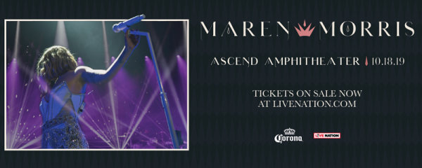 None - See Maren Morris at the Ascend Amphitheater!