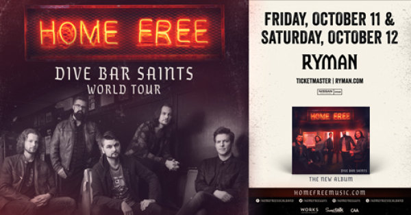 None - Win tickets to see Home Free at the Ryman!