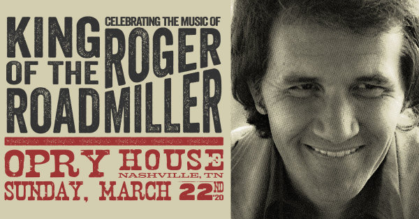 KING OF THE ROAD: CELEBRATING THE MUSIC OF ROGER MILLER