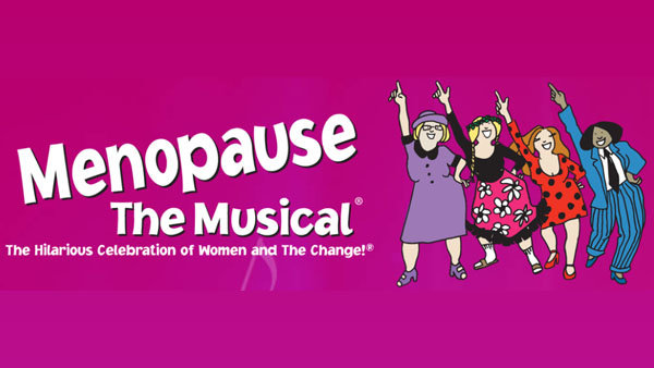 None - Menopause the Musical