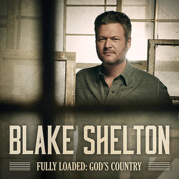 None - Blake Shelton's Fully Loaded: God's Country Giveaway!