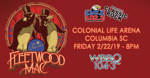 See FLEETWOOD MAC in Columbia on 2/22!