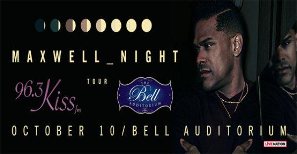 Maxwell @ Bell Auditorium on 10/10!