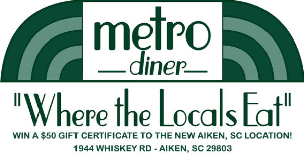 None - Win a $50 Gift Certificate to the Aiken Metro Diner!