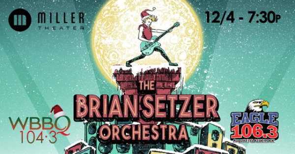 "Brian Setzer Orchestra - ""Christmas Rocks!"" Tour! 12/4 @ Miller Theater!"
