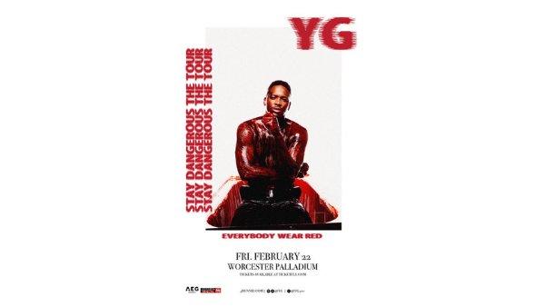 None - YG: Stay Dangerous Tour