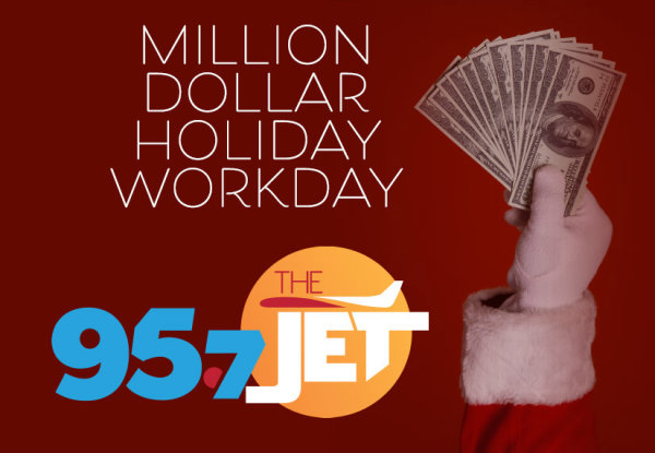 None - Million Dollar Holiday Workday