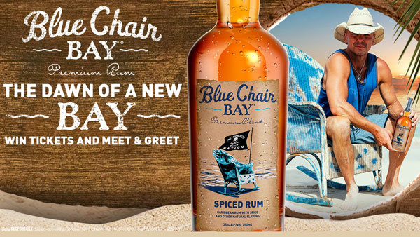 None - Win Kenny Chesney Tickets and Meet & Greets courtesy of Blue Chair Bay Spiced Rum