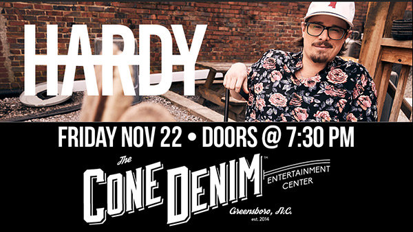 Hardy at Cone Denim Entertainment Center
