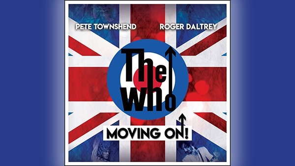 The Who: Moving On Tour