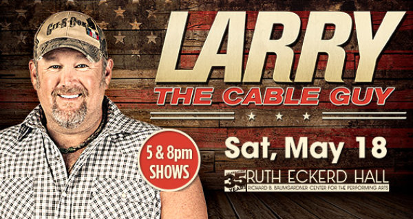 None - Larry the Cable Guy