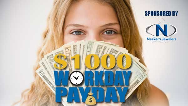 None -     The $1000 Workday Payday!