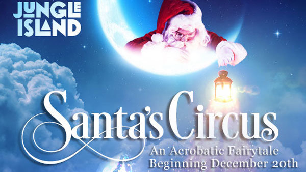 None - Win Tickets to Santa's Circus at Jungle Island