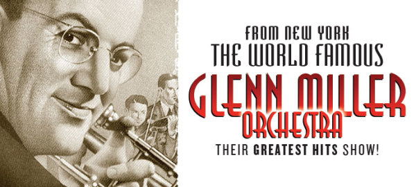 None - The Glenn Miller Orchestra