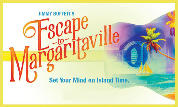 None - Escape to Margaritaville at the Broward Center for Performing Arts