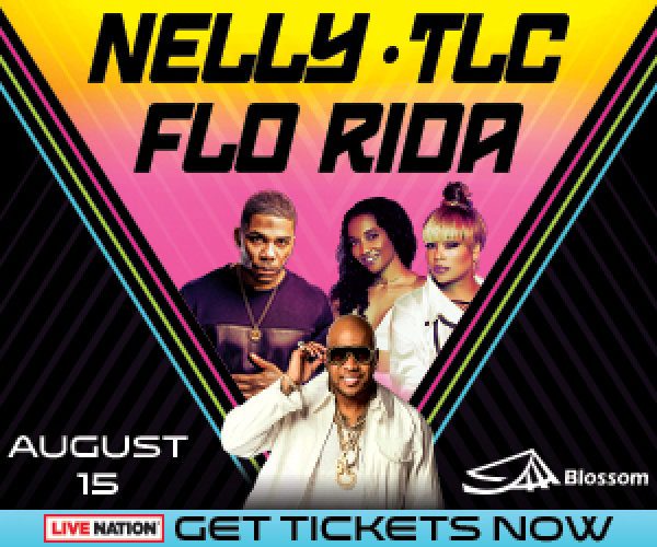 None - Win tickets to Nelly, TLC and Flo Rida at Blossom!
