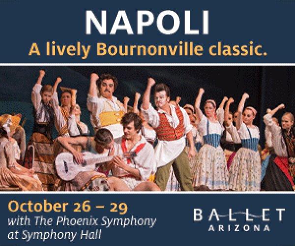 None - Win tickets to Ballet Arizona's Peformance of Napoli!