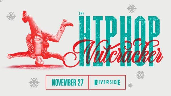 None -  Win tickets to Hip Hop Nutcracker